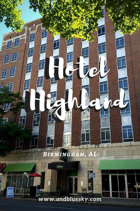 Hotel Highland Birmingham Alabama